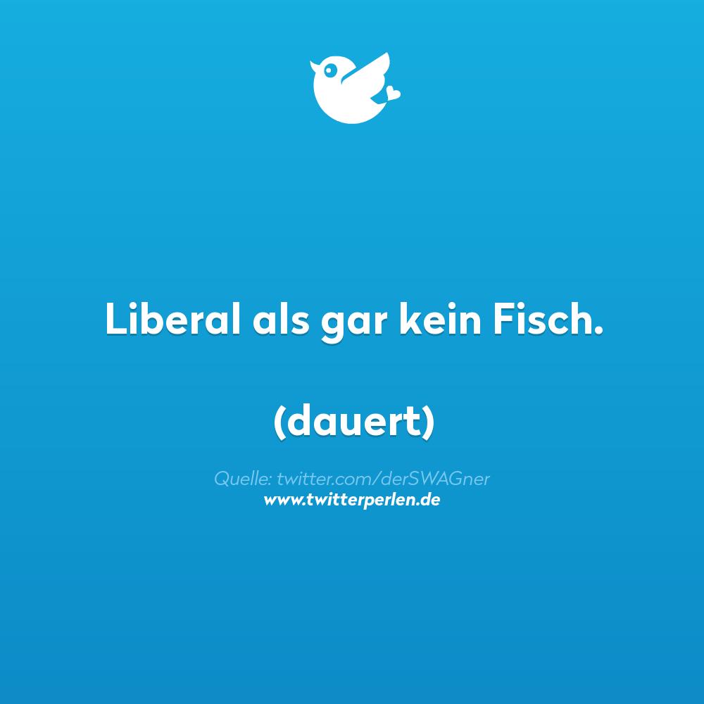 Liberal als gar kein Fisch.
