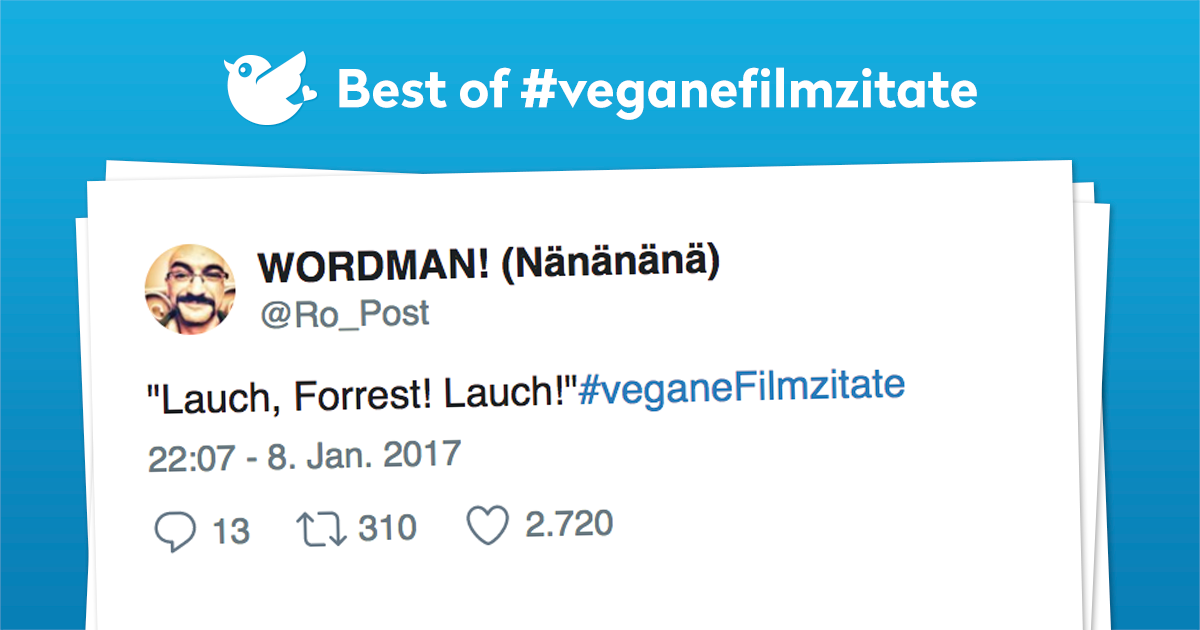 Best of #Veganefilmzitate