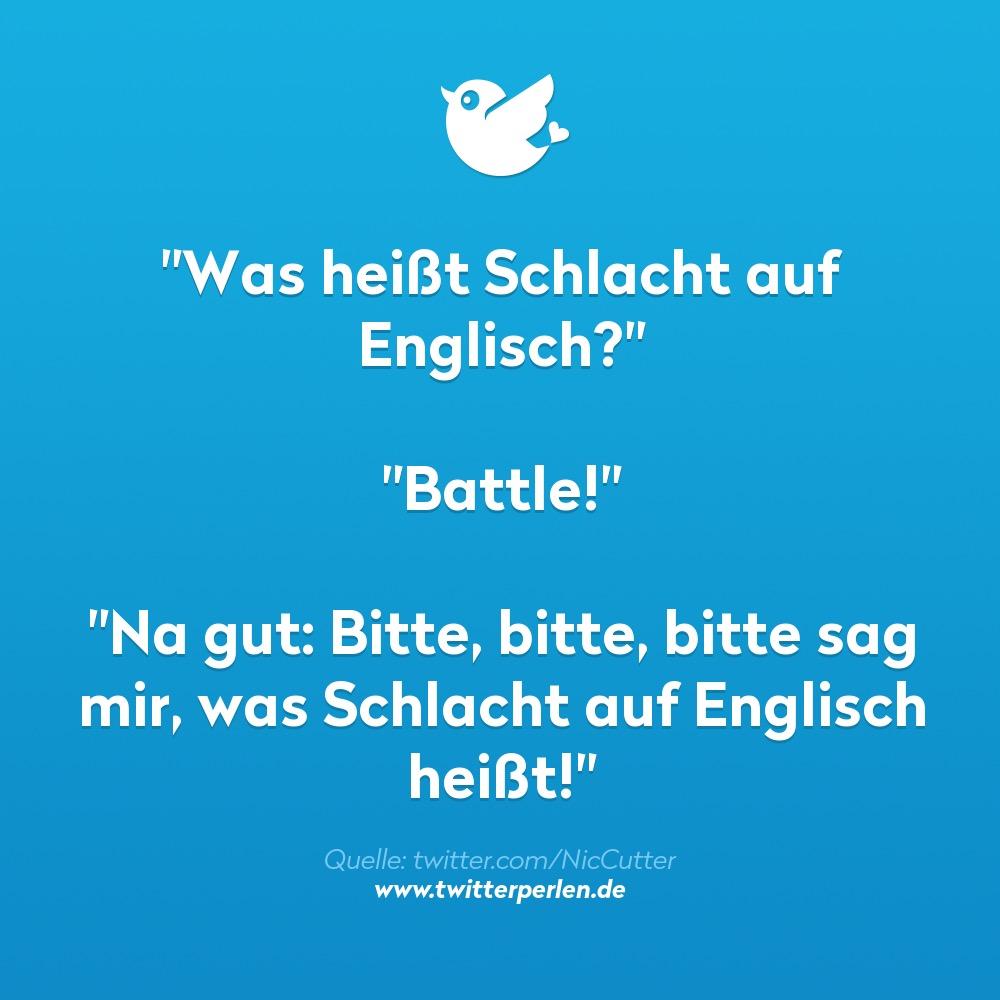 Was heißt Schlacht auf Englisch? | Twitterperlen