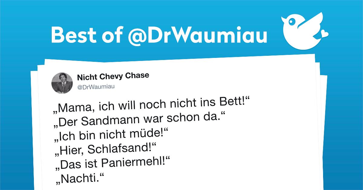Die Besten Tweets Von Drwaumiau Twitterperlen