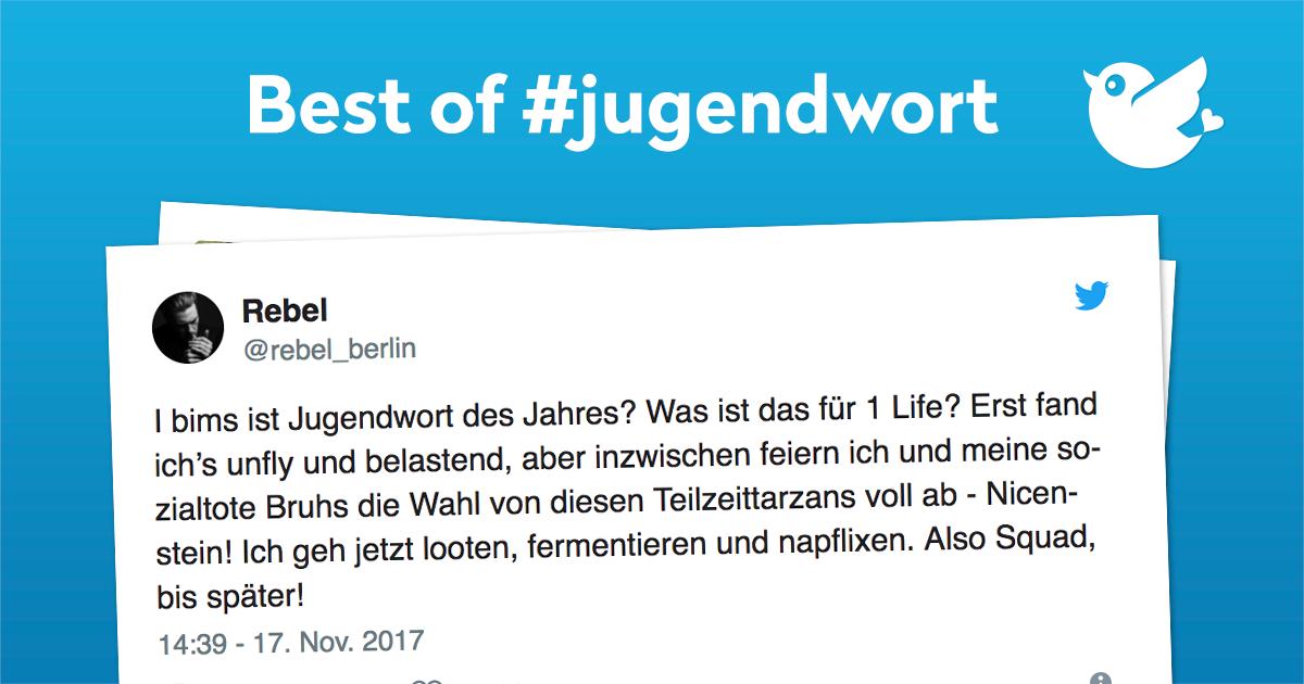 Jugendwort 2017 - Die besten Tweets