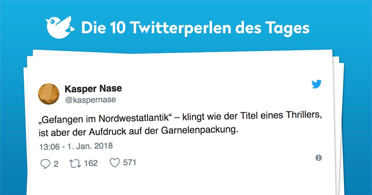 Die 10 Twitterperlen vom 01. Januar 2018