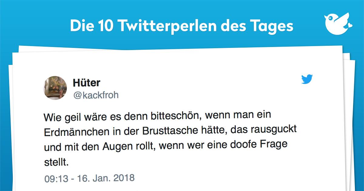 Die 10 Twitterperlen vom 16. Januar 2018