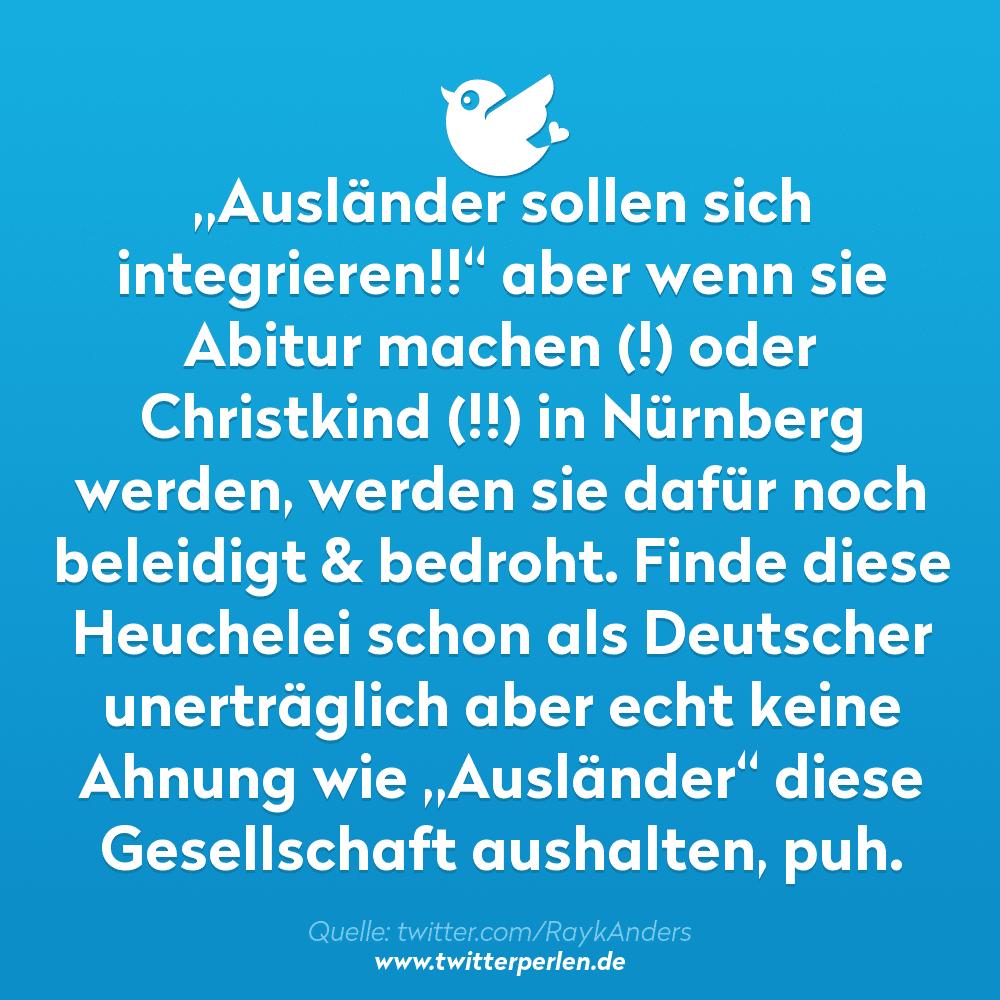 """""""Ausländer sollen sich integrieren!!"""" aber wenn sie Abitur machen (!) oder Christkind (!!) in Nürnberg werden, werden sie dafür noch beleidigt & bedroht. Finde diese Heuchelei schon als Deutscher unerträglich aber echt keine Ahnung wie """"Ausländer"""" diese Gesellschaft aushalten, puh."""